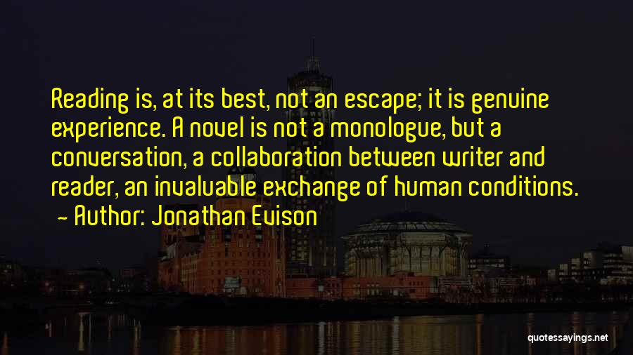 Reading A Novel Quotes By Jonathan Evison