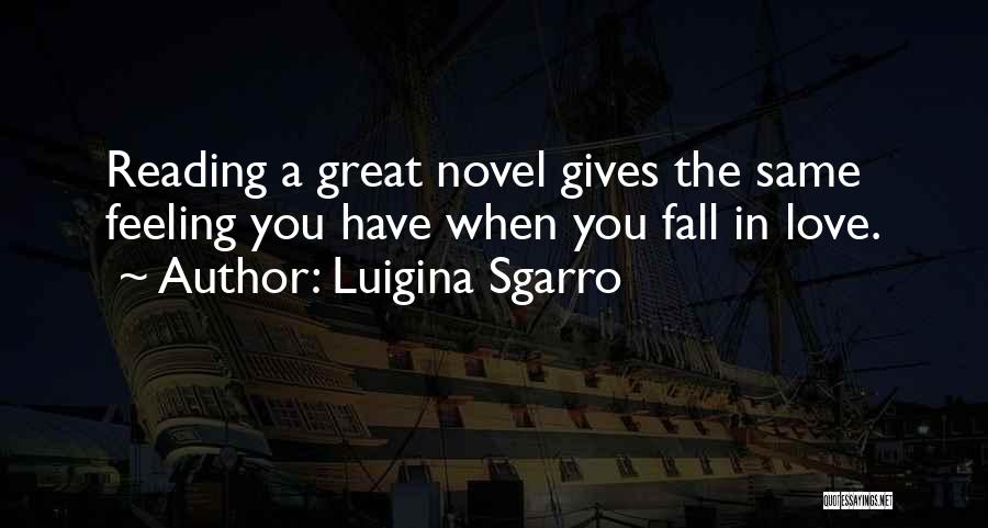 Reading A Novel Quotes By Luigina Sgarro