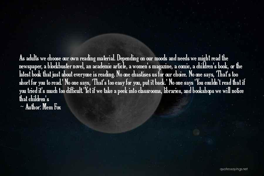 Reading A Novel Quotes By Mem Fox
