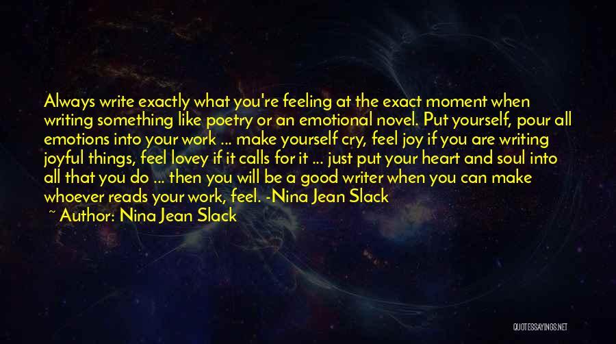 Reading A Novel Quotes By Nina Jean Slack