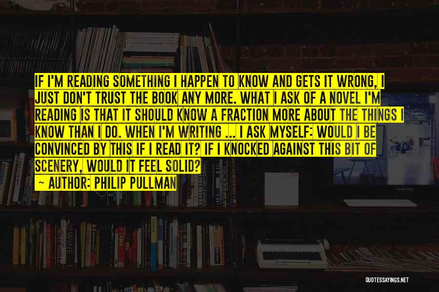 Reading A Novel Quotes By Philip Pullman
