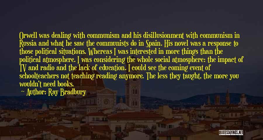 Reading A Novel Quotes By Ray Bradbury