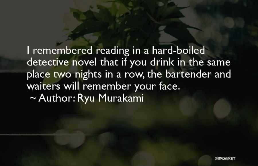 Reading A Novel Quotes By Ryu Murakami