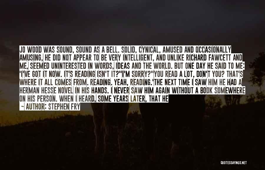Reading A Novel Quotes By Stephen Fry