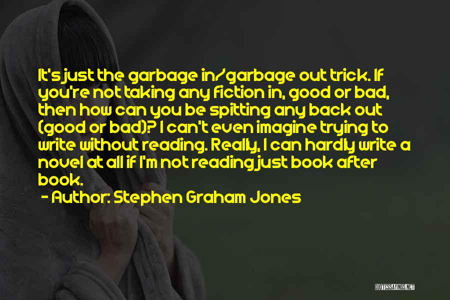 Reading A Novel Quotes By Stephen Graham Jones