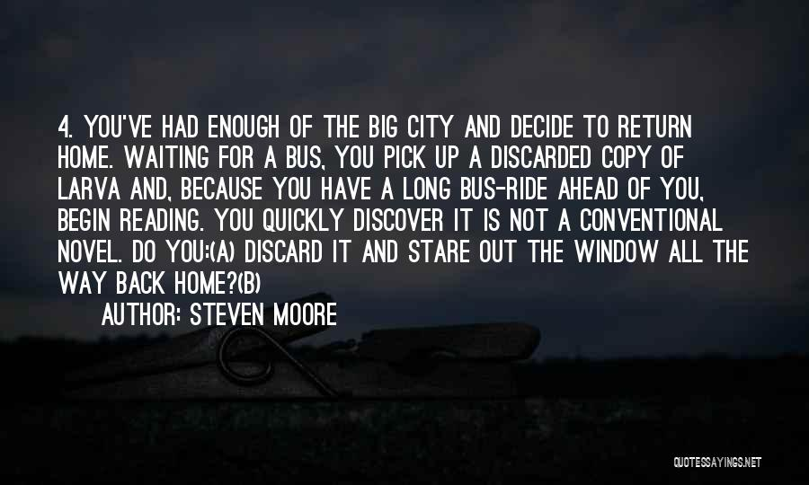 Reading A Novel Quotes By Steven Moore