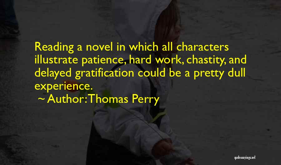 Reading A Novel Quotes By Thomas Perry