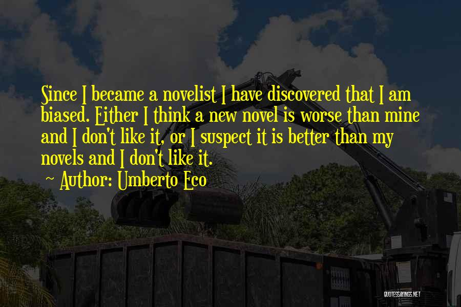 Reading A Novel Quotes By Umberto Eco