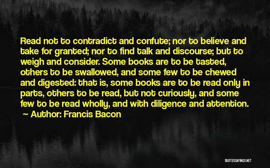 Top 3 Quotes Sayings About Reading By Francis Bacon