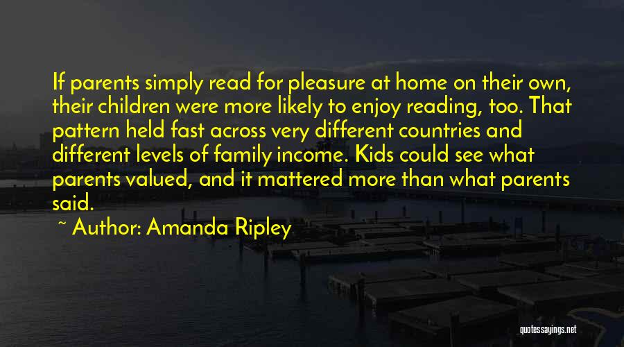 Reading For Pleasure Quotes By Amanda Ripley