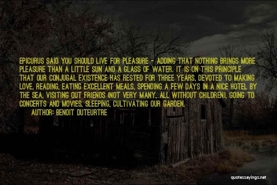 Reading For Pleasure Quotes By Benoit Duteurtre