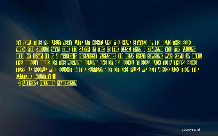 Reading For Pleasure Quotes By Brandon Sanderson