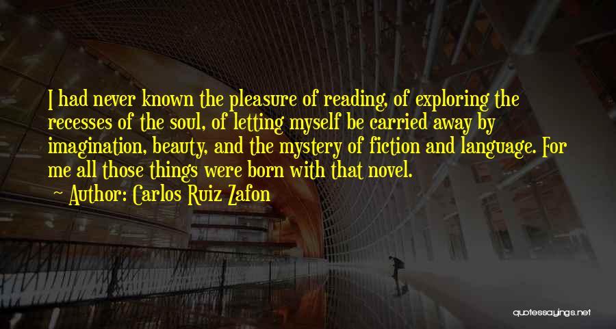 Reading For Pleasure Quotes By Carlos Ruiz Zafon
