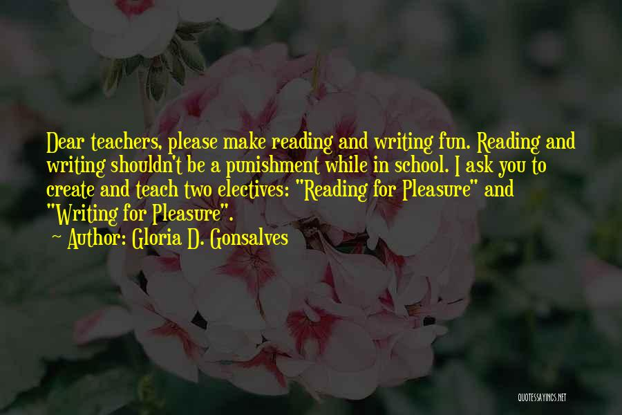 Reading For Pleasure Quotes By Gloria D. Gonsalves