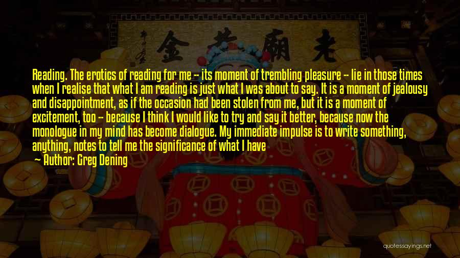 Reading For Pleasure Quotes By Greg Dening