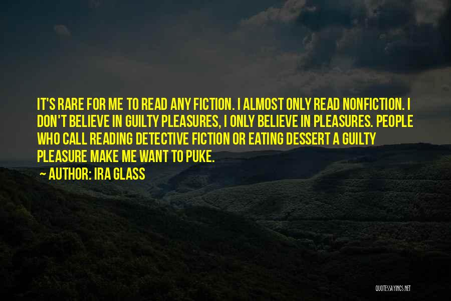 Reading For Pleasure Quotes By Ira Glass