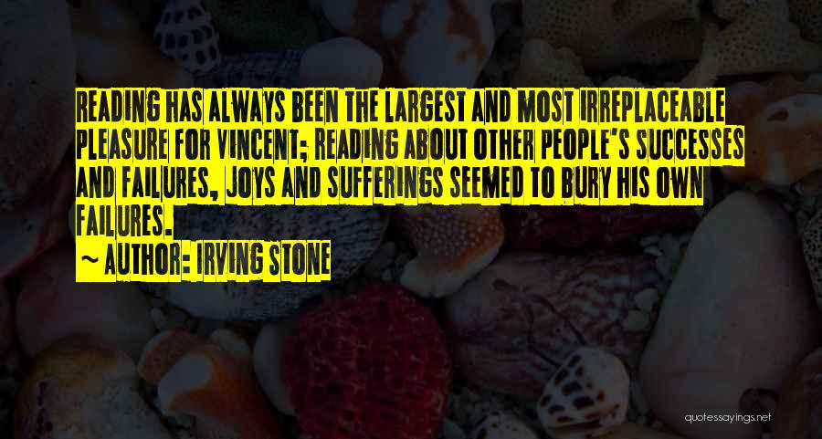 Reading For Pleasure Quotes By Irving Stone