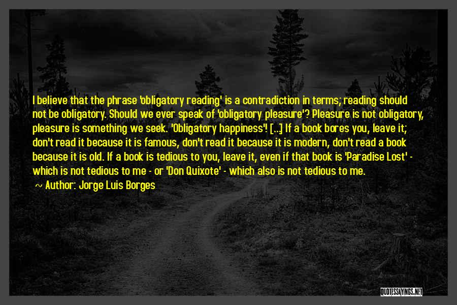 Reading For Pleasure Quotes By Jorge Luis Borges