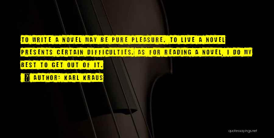 Reading For Pleasure Quotes By Karl Kraus
