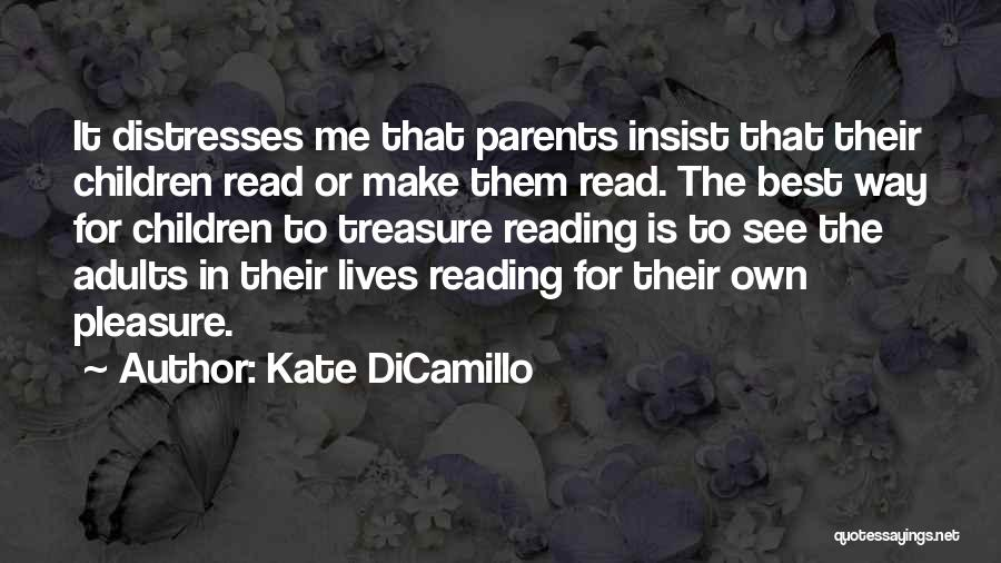 Reading For Pleasure Quotes By Kate DiCamillo