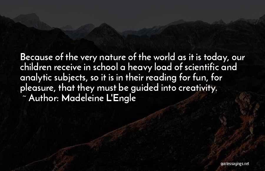 Reading For Pleasure Quotes By Madeleine L'Engle