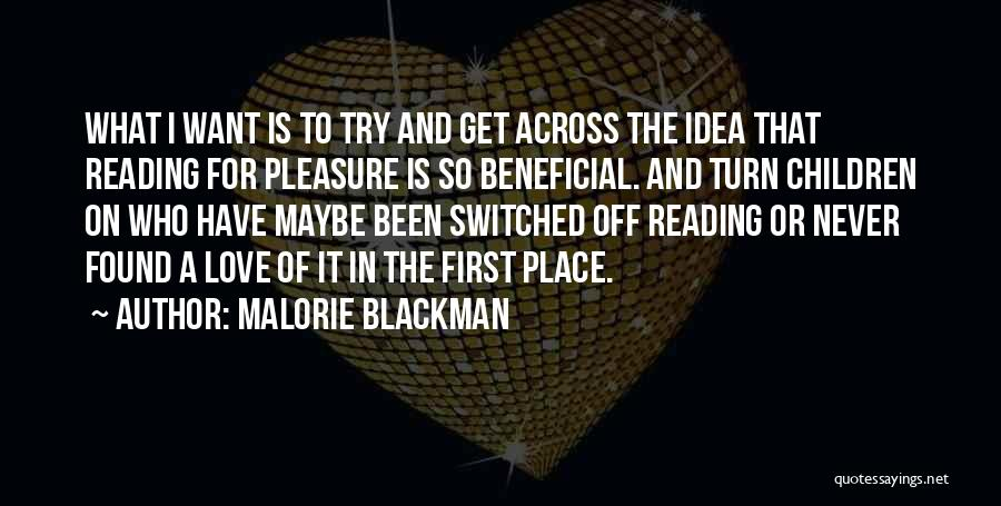 Reading For Pleasure Quotes By Malorie Blackman