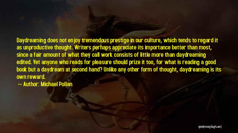 Reading For Pleasure Quotes By Michael Pollan