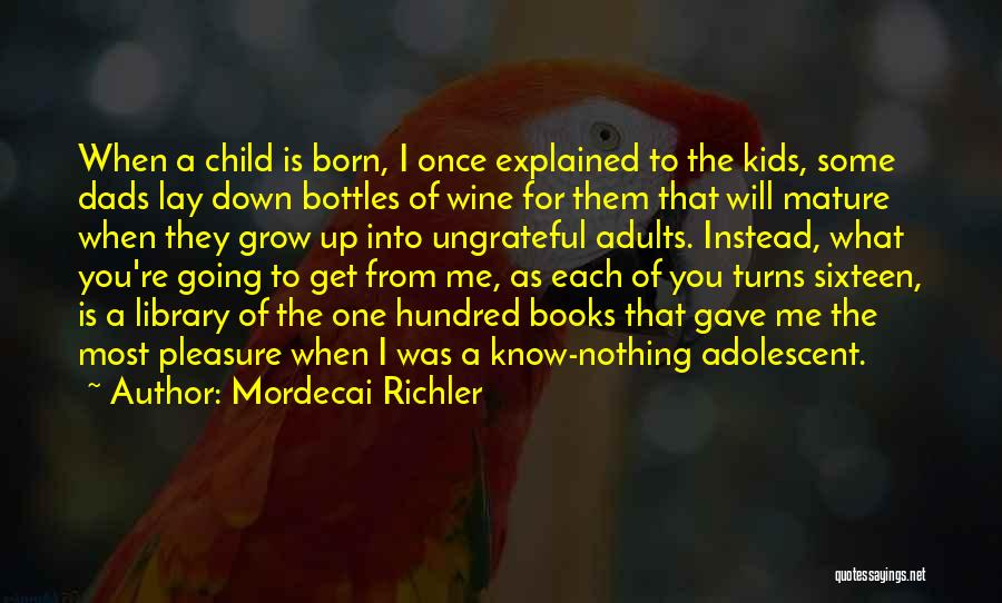 Reading For Pleasure Quotes By Mordecai Richler