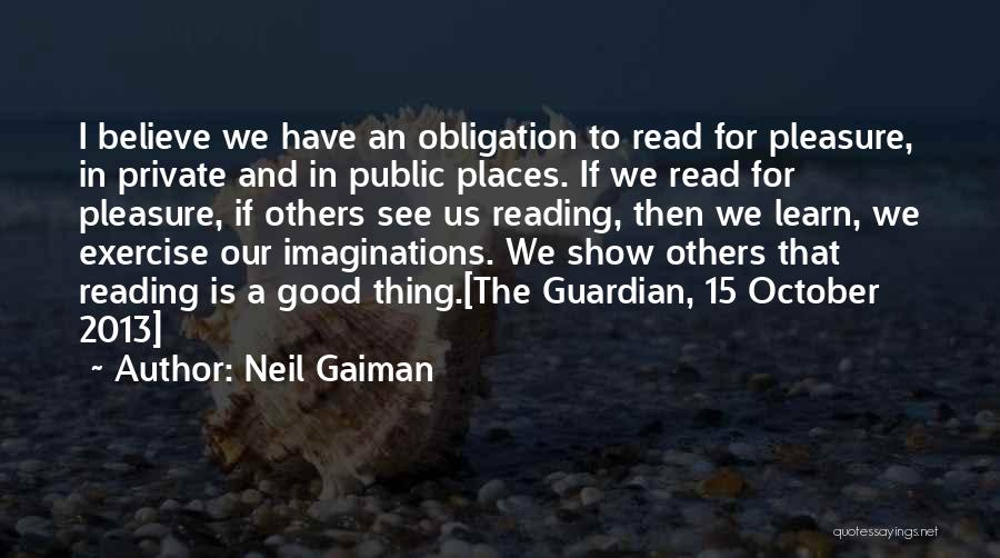 Reading For Pleasure Quotes By Neil Gaiman