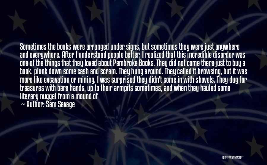 Reading For Pleasure Quotes By Sam Savage
