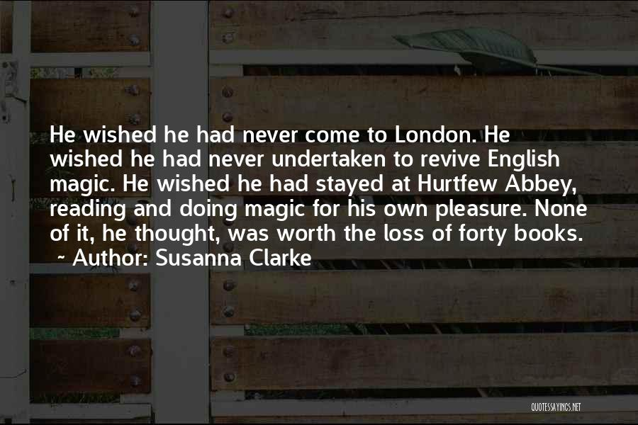 Reading For Pleasure Quotes By Susanna Clarke
