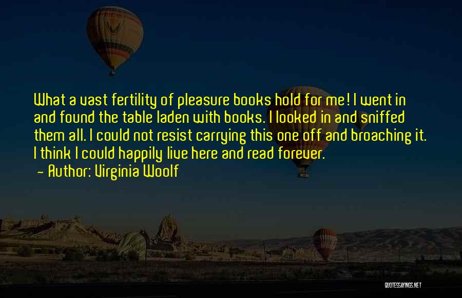 Reading For Pleasure Quotes By Virginia Woolf