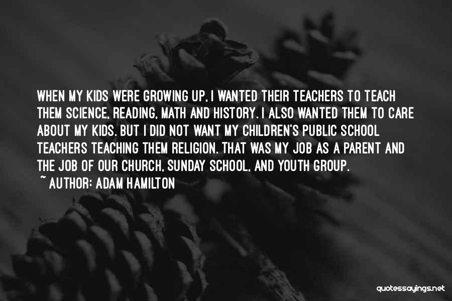 Reading For Teachers Quotes By Adam Hamilton