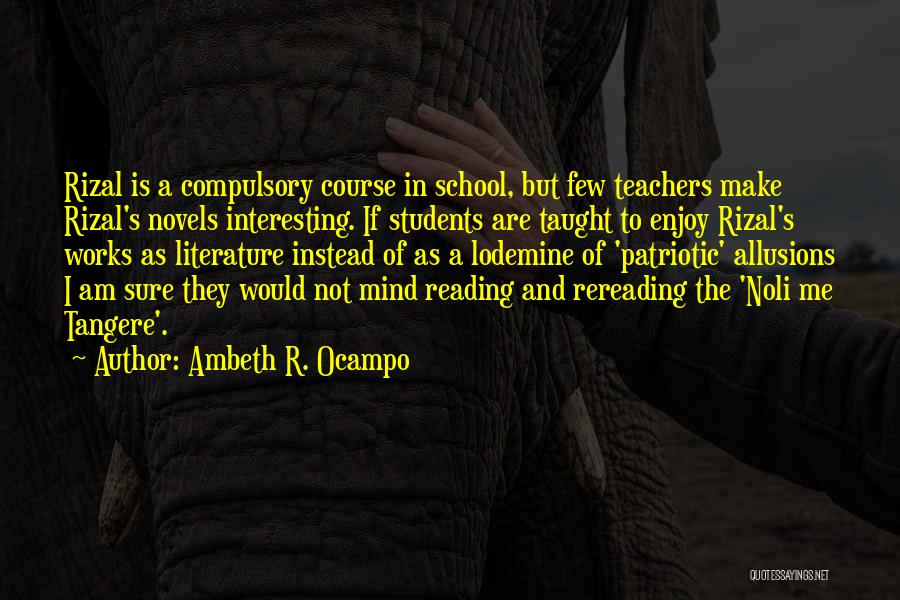 Reading For Teachers Quotes By Ambeth R. Ocampo