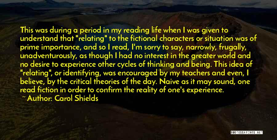 Reading For Teachers Quotes By Carol Shields