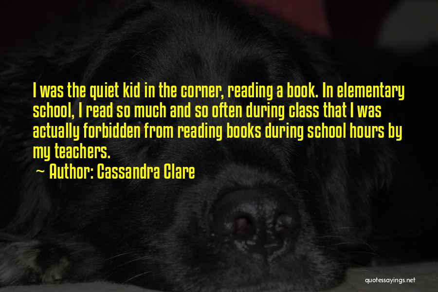 Reading For Teachers Quotes By Cassandra Clare