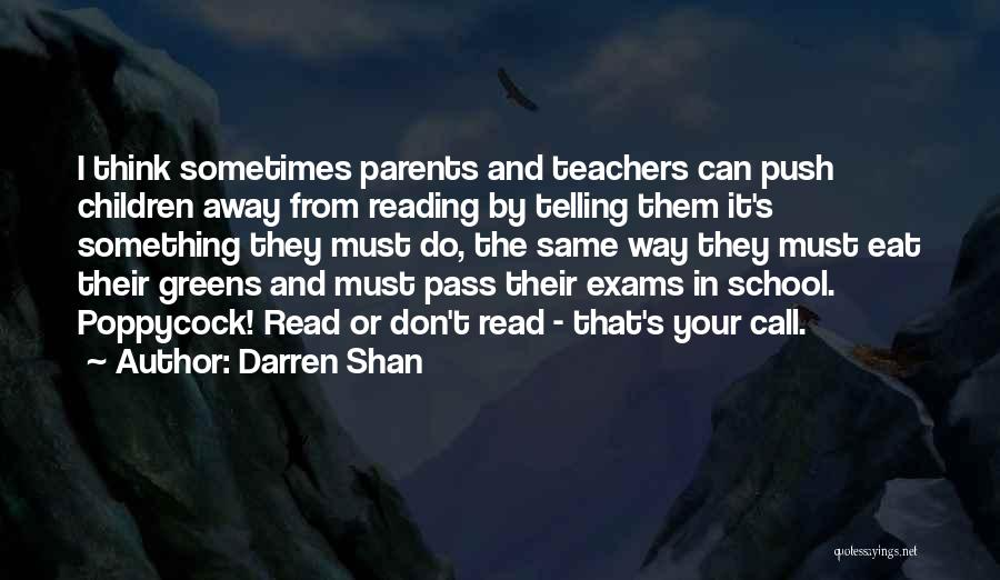 Reading For Teachers Quotes By Darren Shan