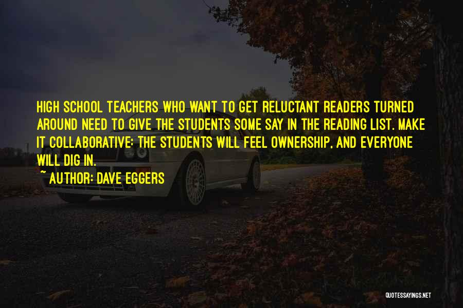 Reading For Teachers Quotes By Dave Eggers