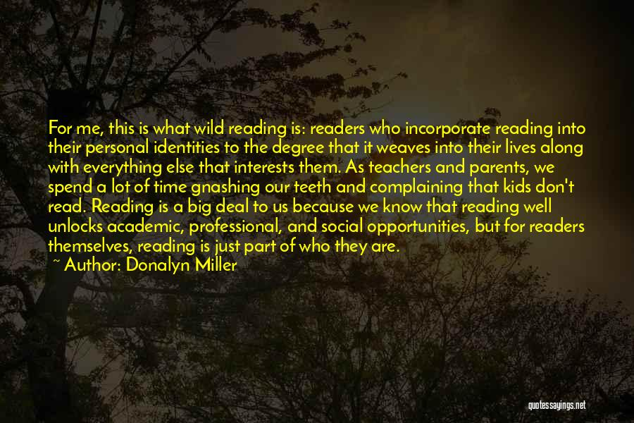 Reading For Teachers Quotes By Donalyn Miller