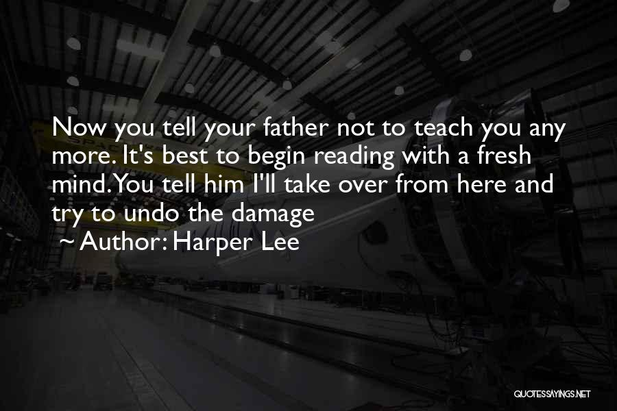 Reading For Teachers Quotes By Harper Lee