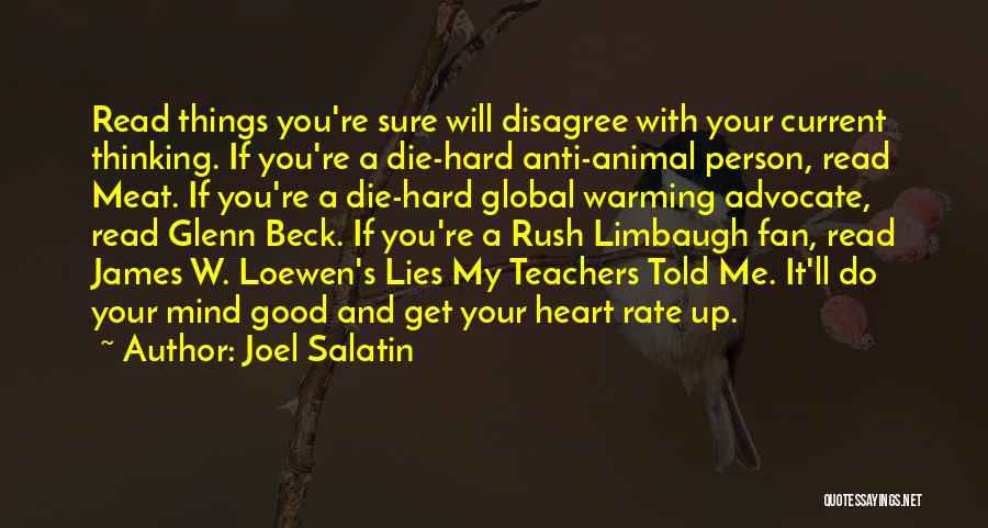 Reading For Teachers Quotes By Joel Salatin