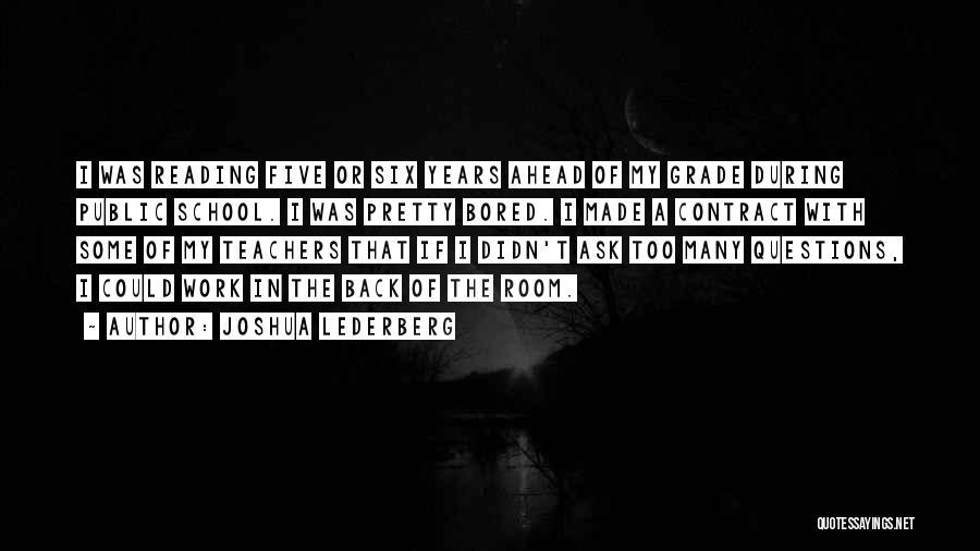 Reading For Teachers Quotes By Joshua Lederberg