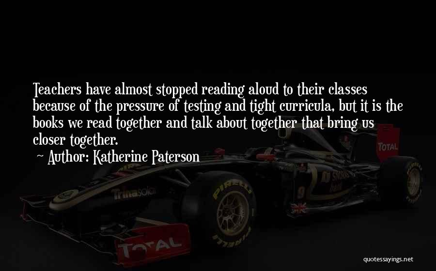 Reading For Teachers Quotes By Katherine Paterson