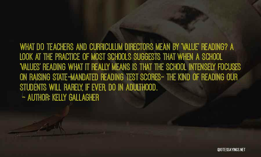 Reading For Teachers Quotes By Kelly Gallagher