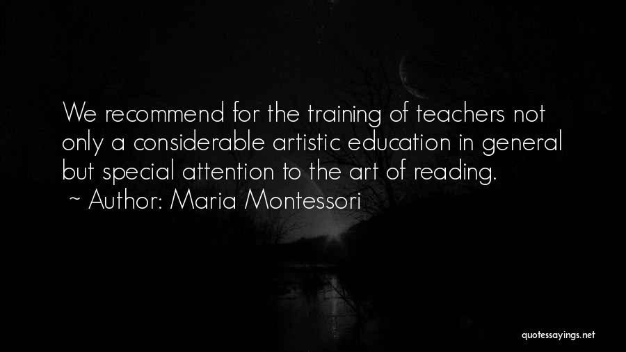 Reading For Teachers Quotes By Maria Montessori