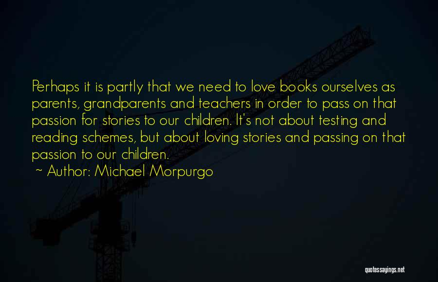 Reading For Teachers Quotes By Michael Morpurgo
