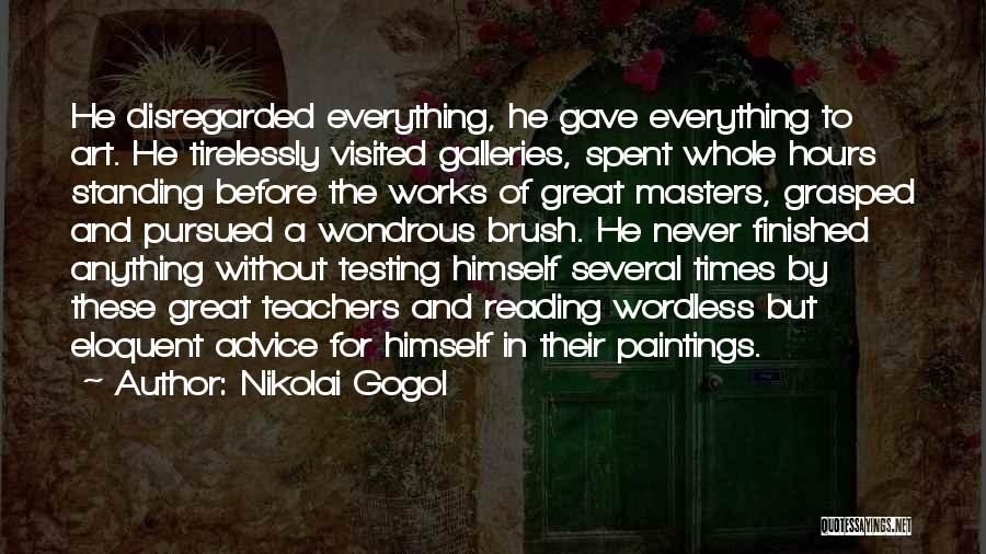 Reading For Teachers Quotes By Nikolai Gogol