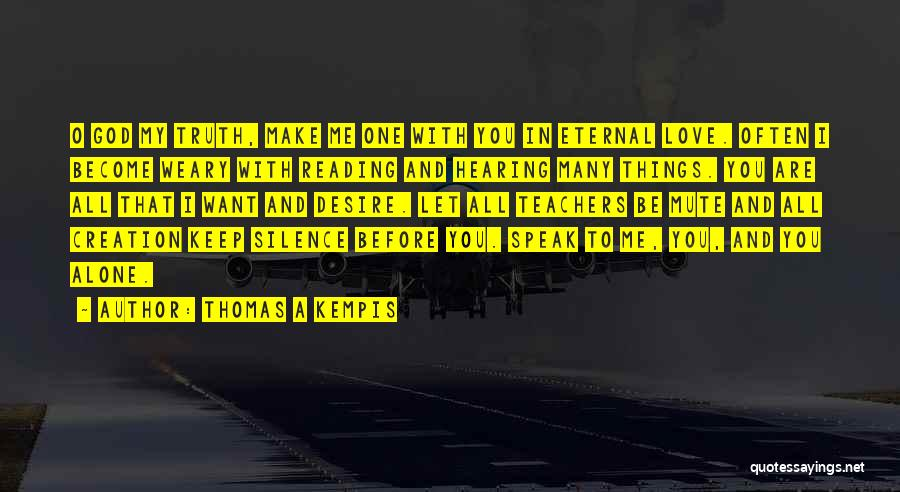 Reading For Teachers Quotes By Thomas A Kempis