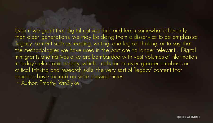 Reading For Teachers Quotes By Timothy VanSlyke