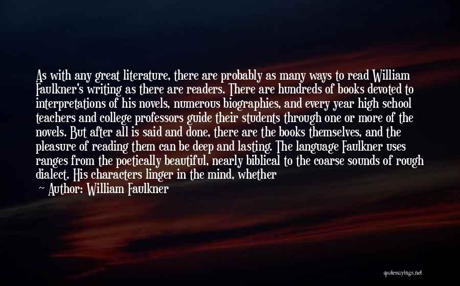 Reading For Teachers Quotes By William Faulkner